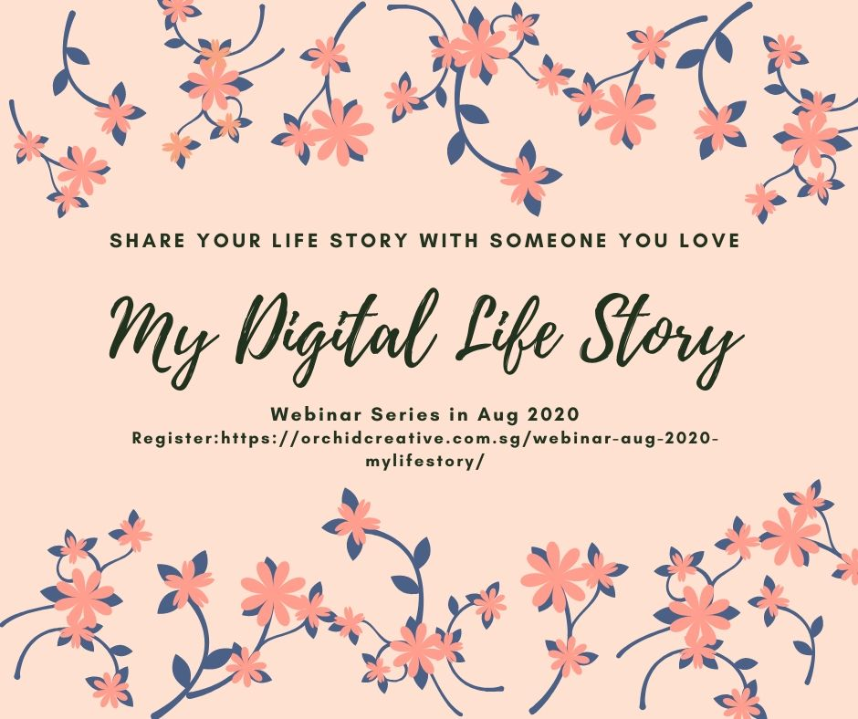 My Digital LIfe Story Webinar Series in Aug 2020