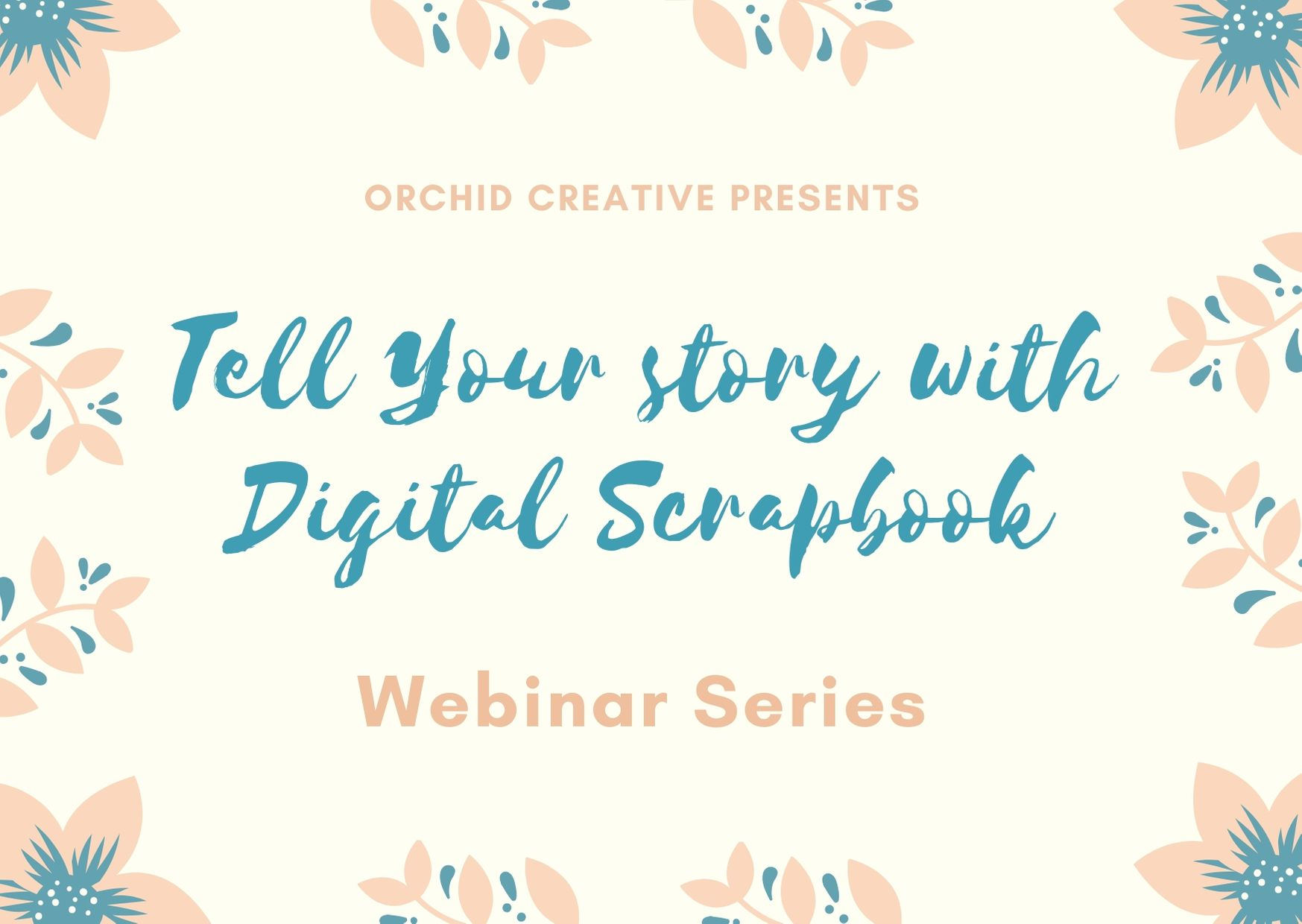 Tell Your story with Digital Scrapbook